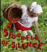 A Spoonful of Silence – video